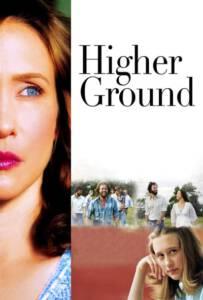 Higher Ground (2011) ขอเพียงสวรรค์โอบกอดหัวใจ