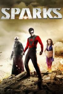 Sparks (2013) โคตรเกรียนเมืองคนบาป