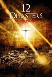 12 Disasters (2012) 12 วิบัติสิ้นโลก