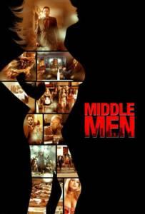 Middle Men (2009) มิดเดิล เมน คนร้อนออนไลน์