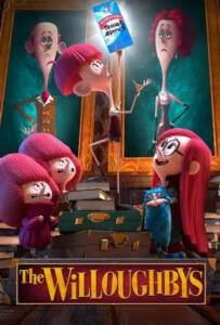 Copy of The Willoughbys (2020) วิลโลบี้ สี่พี่น้องผจญภัย