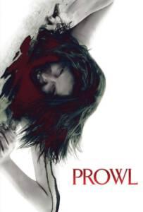 Prowl (2010) มิติสยอง 7 ป่าช้า ล่านรกกลางป่าลึก