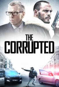 The Corrupted (2019)