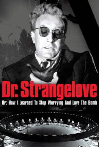 Dr. Strangelove or: How I Learned to Stop Worrying and Love the Bomb (1964) ด็อกเตอร์เสตรนจ์เลิฟ