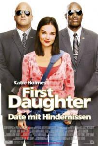 First Daughter (2004) เฟิร์ทส์ ดอเธอร์ ดอกฟ้า...ท้าให้เด็ด