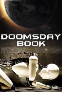 Doomsday Book (2012) บันทึกสิ้นโลก จักรกลอัจฉริยะ