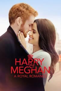 Harry and Meghan: A Royal Romance (2018)