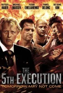 The 5th Execution (2010) ไฟว์เอ็คซ์คิวชั่น