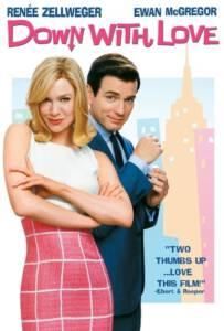 Down with Love (2003) ดาวน์ วิธ เลิฟ ผู้หญิงจมรัก
