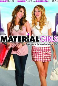 Material Girls (2006) คุณหนูไฮโซ ขอเริ่ดไม่ขอร่วง