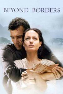 Beyond Borders (2003) ข้ามเส้นขอบฟ้า ตามหารัก