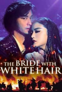 The Bride with White Hair (Bak fat moh lui zyun) (1993) นางพญาผมขาว หัวใจไม่ให้ใครบงการ