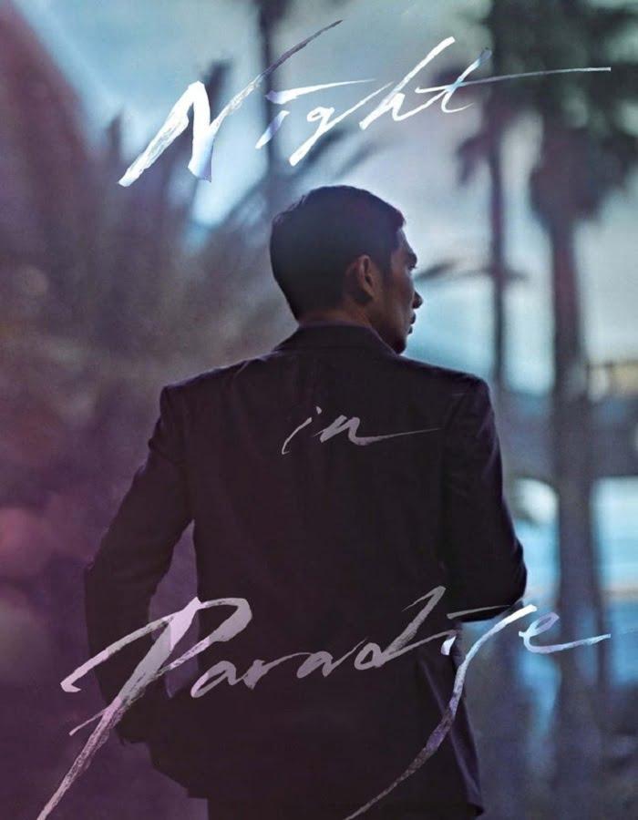 Night in Paradise (2020) คืนดับแดนสวรรค์
