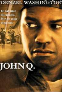 John Q (2002) ตัดเส้นตายนาทีมรณะ