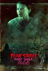 Fear Street Part Three: 1666 (2021) ถนนอาถรรพ์ 3: 1666
