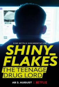 Shiny Flakes: The Teenage Drug Lord (2021) เจ้าพ่อยาวัยรุ่น