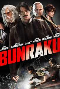 Bunraku (2010) บันราคุ สู้ลุยดะ